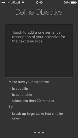 You can also break up tasks, and give descriptions to your objectives.