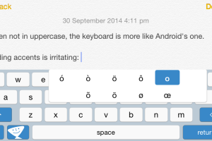 Accessing special characters is more awkward than when using the standard iOS keyboard.